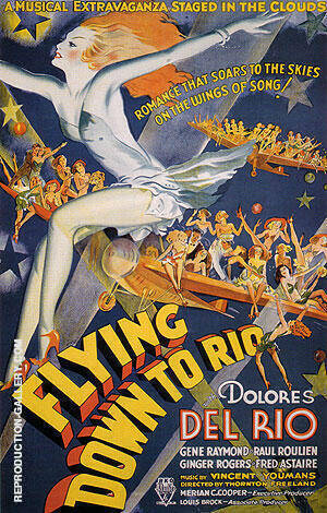 FLYING DOWN TO RIO 1933 By Classic-Movie-Posters
