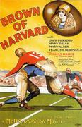 Brown Of Harvard, 1926 By Sporting-Movie-Posters