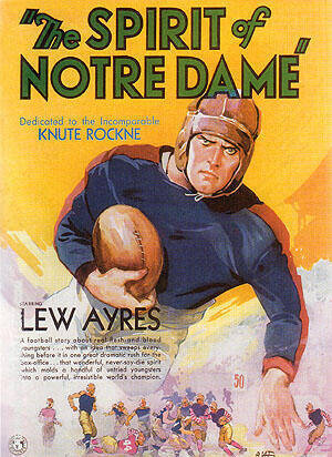 THE SPIRIT OF NOTRE DAME, 1931 By Sporting-Movie-Posters