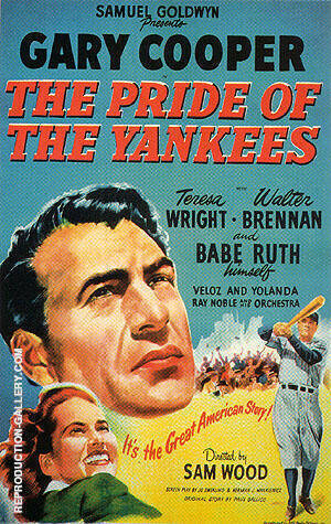 THE PRIDE OF THE YANKEES, 1949 By Sporting-Movie-Posters