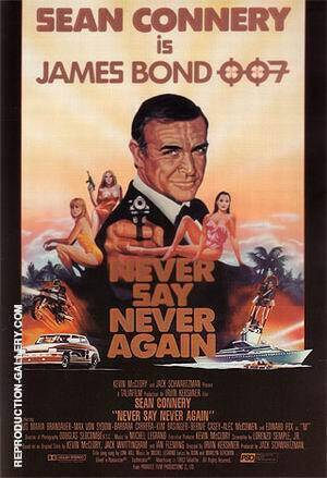 Reproduction of Never Say Never Again II by James-Bond-007-Posters | Oil Painting Replica On CanvasReproduction Gallery