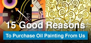 15 Good Reasons To Purchase Oil Painting From Us